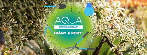 Kerti ajánlatok - AQUA Webáruház