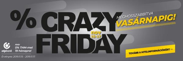 Crazy Friday - az őrült árakat meghosszabbítottuk!