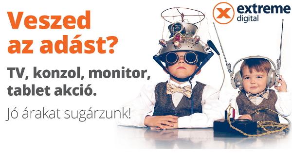 TV, konzol, monitor, tablet akció az Extreme Digitalnál!